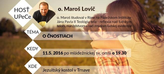 Maroš Lovič - O čnostiach
