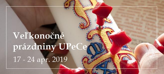 Veľkonočné prázdniny UPeCe